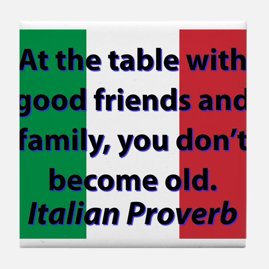 At The Table With Good Friends Tile Coaster