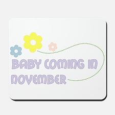 Due in November Mousepad