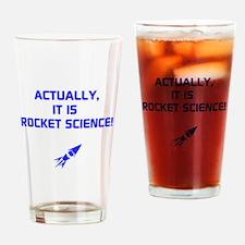 IT IS ROCKET SCIENCE Drinking Glass