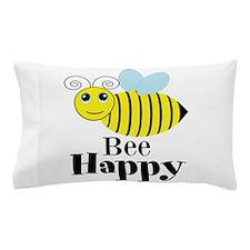 Bee Happy Honey Bee Pillow Case