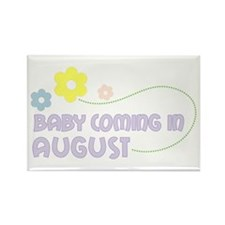 Due in August Rectangle Magnet