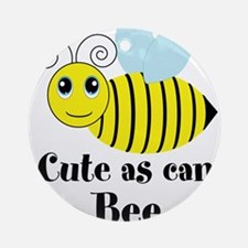 Cute as can Bee Ornament (Round)