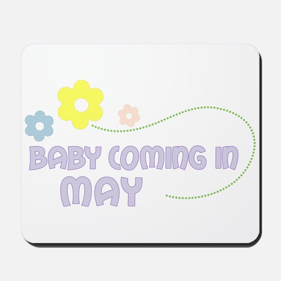 Due in May Mousepad