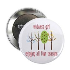 """Midwest Girl Enjoying All Four Seasons 2.25"""" Butto"""