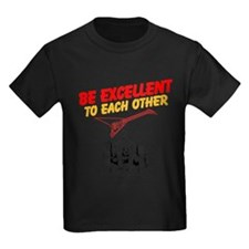 Be Excellent to Eachother T-Shirt