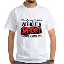 Vasculitis Not Going Down Shirt