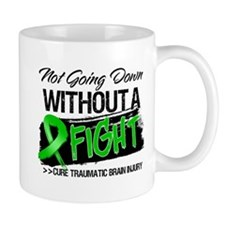 TBI Not Going Down Mug