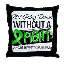 TBI Not Going Down Throw Pillow
