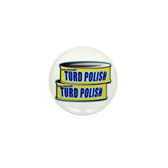 Turd Polish Mini Button (10 pack)