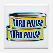 Turd Polish Tile Coaster
