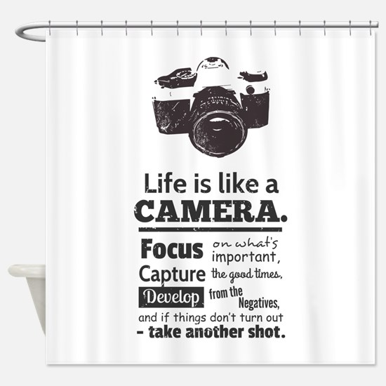 camera-grunge-quote Shower Curtain
