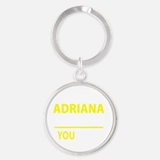 Cute Adriana Round Keychain