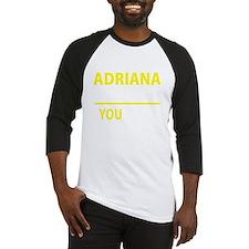 Funny Adriana Baseball Jersey