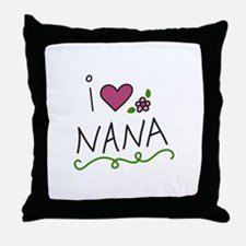 I Love Nana Throw Pillow