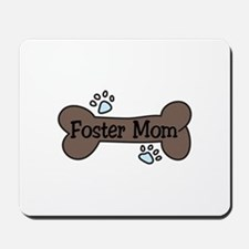 Foster Mom Mousepad