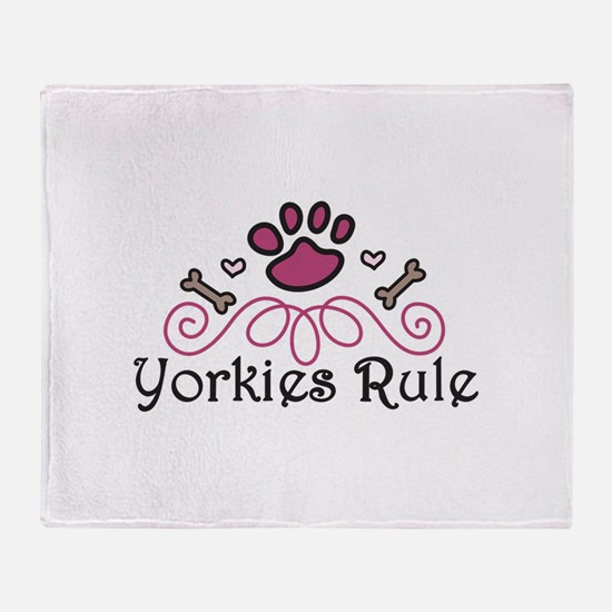 Yorkies Rule Throw Blanket