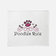 Poodles Rule Throw Blanket