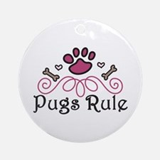 Pugs Rule Ornament (Round)