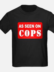 As Seen On Cops T