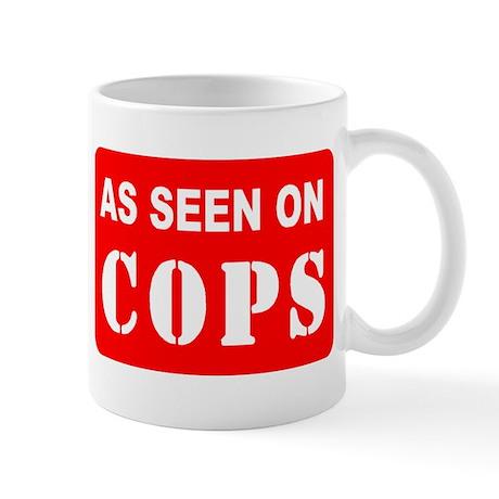 As Seen On Cops Mug