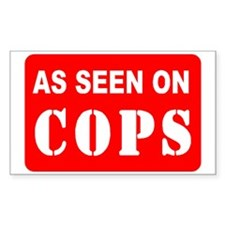 As Seen On Cops Rectangle Decal