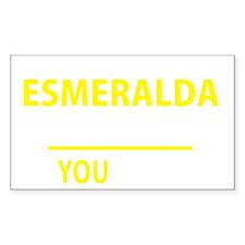 Unique Esmeralda Decal