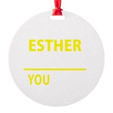 Cute Esther Ornament