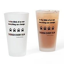 Cherish Every Run Drinking Glass