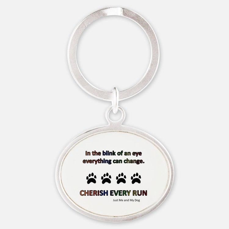 Cherish Every Run Oval Keychain