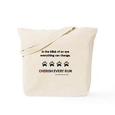 Cherish Every Run Tote Bag