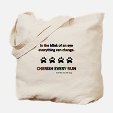 Cherish Every Run Tote Bag