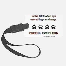 Cherish Every Run Luggage Tag