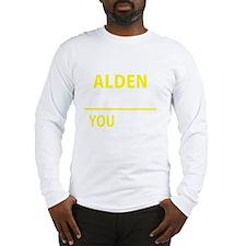 Funny Alden Long Sleeve T-Shirt