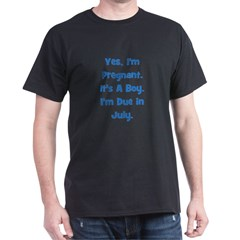Pregnant w/ Boy due in July T-Shirt