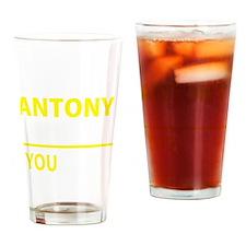 Funny Antony Drinking Glass