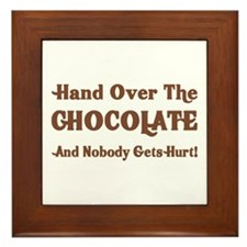 Hand Over The Chocolate Framed Tile