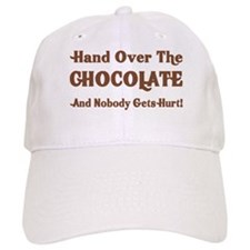 Hand Over The Chocolate Baseball Cap
