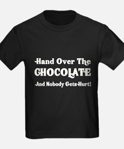 Hand Over The Chocolate T