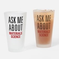 Materials Science Drinking Glass