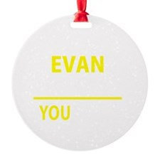 Cute Evan Ornament