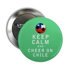 "Keep Calm and Cheer On Chile Full 2.25"" Button (10"