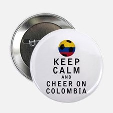 """Keep Calm and Cheer On Colombia 2.25"""" Button"""