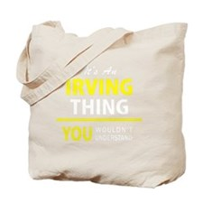 Funny Irving Tote Bag