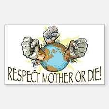 Respect Mother Earth Rectangle Decal