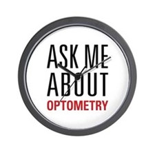 Optometry - Ask Me About - Wall Clock