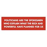 Political Spokemen Bumper Sticker
