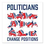 """Politicians Change Square Car Magnet 3"""" X 3&q"""