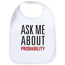 Probability - Ask Me About - Bib