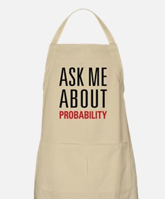 Probability - Ask Me About - Apron