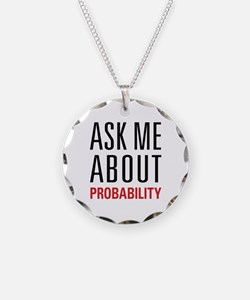 Probability - Ask Me About - Necklace